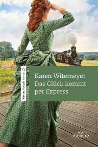 Cover Das Glück kommt per Express