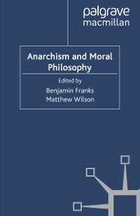 Cover Anarchism and Moral Philosophy
