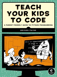 Cover Teach Your Kids to Code