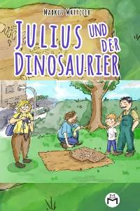 Cover Julius und der Dinosaurier