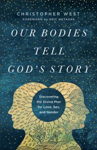 Cover Our Bodies Tell God's Story
