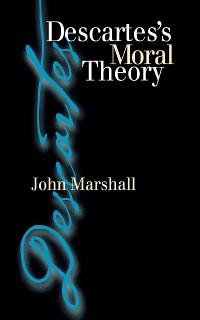 Cover Descartes's Moral Theory