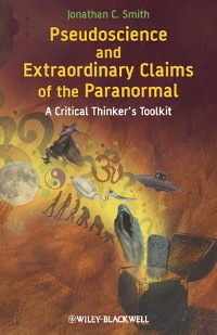 Cover Pseudoscience and Extraordinary Claims of the Paranormal