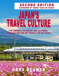 Cover Japan's Travel Culture – Second Edition: The Definite Guide to the Cultural Particularities of Travelling in Japan