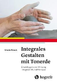 Cover Integrales Gestalten mit Tonerde