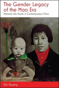 Cover Gender Legacy of the Mao Era, The