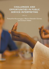 Cover Challenges and Opportunities in Public Service Interpreting