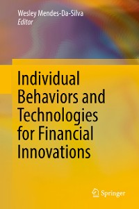 Cover Individual Behaviors and Technologies for Financial Innovations