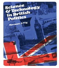 Cover Science and Technology in British Politics