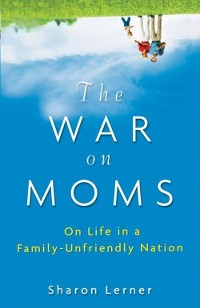 Cover The War on Moms