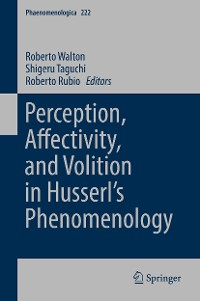 Cover Perception, Affectivity, and Volition in Husserl's Phenomenology
