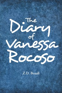 Cover The Diary of Vanessa Rocoso