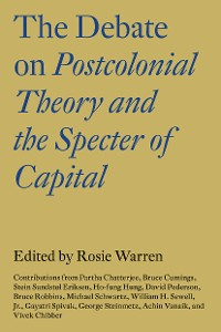 Cover The Debate on Postcolonial Theory and the Specter of Capital
