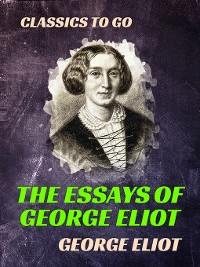 """Cover The Essays of """"George Eliot"""""""
