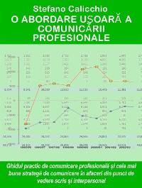 Cover O abordare ușoară a comunicării profesionale