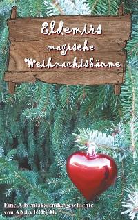 Cover Eldemirs magische Weihnachtsbäume