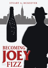 Cover Becoming Joey Fizz