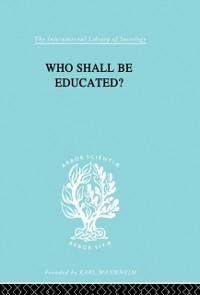 Cover Who Shall Be Educated? Ils 241