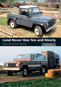 Cover Land Rover One Ten and Ninety Specification Guide