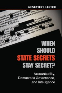 Cover When Should State Secrets Stay Secret?