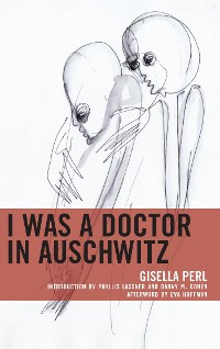 Cover I Was a Doctor in Auschwitz