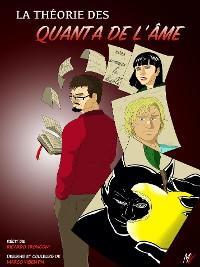 Cover La théorie des quanta de l'âme - bande dessinée en couleur et nouvelle