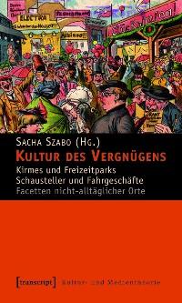 Cover Kultur des Vergnügens