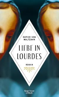 Cover Liebe in Lourdes