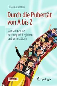 Cover Durch die Pubertät von A bis Z