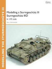 Cover Modelling a Sturmgesch tz III Sturmgesch tz IIID