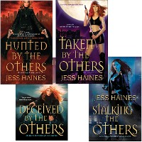 Cover Jess Haines Bundle: Hunted By The Others, Taken By The Others, Deceived By The Others, Stalking The Others