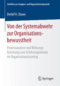 Cover Von der Systemabwehr zur Organisationsbewusstheit