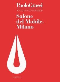 Cover Fotografia d'arte & Design. Salone del Mobile. Milano