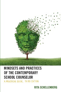 Cover Mindsets and Practices of the Contemporary School Counselor