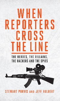 Cover When Reporters Cross the Line