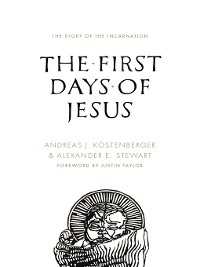 Cover The First Days of Jesus