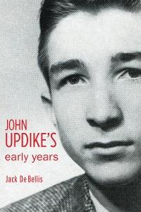 Cover John Updike's Early Years
