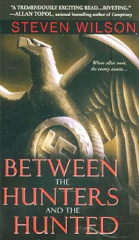 Cover Between The Hunters And The Hunted