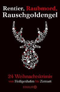 Cover Rentier, Raubmord, Rauschgoldengel
