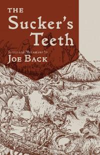 Cover Sucker's Teeth
