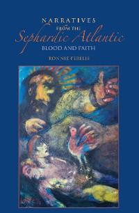 Cover Narratives from the Sephardic Atlantic