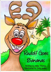 Cover Rudolf Goes Bananas