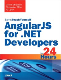 Cover AngularJS for .NET Developers in 24 Hours, Sams Teach Yourself