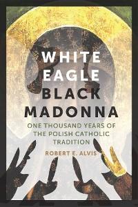 Cover White Eagle, Black Madonna