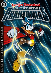 Cover Lustiges Taschenbuch Ultimate Phantomias 03