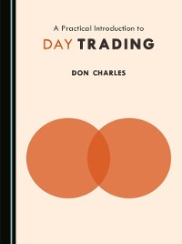 Cover A Practical Introduction to Day Trading