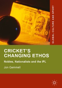 Cover Cricket's Changing Ethos