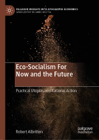 Cover Eco-Socialism For Now and the Future