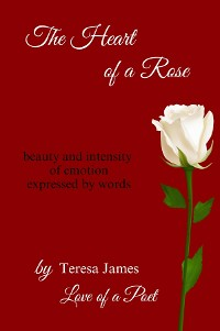 Cover The Heart of a Rose