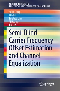 Cover Semi-Blind Carrier Frequency Offset Estimation and Channel Equalization
